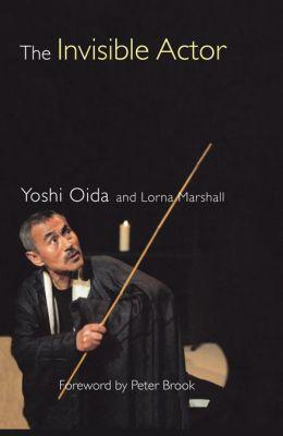 Yoshi Oida The Invisible Actor